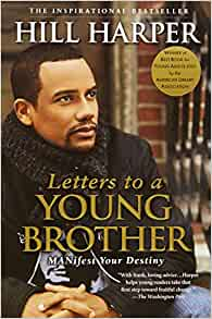letters to a young brother letters to a manifest your destiny hill 34535