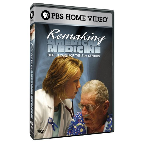 Remaking American Medicine by PBS