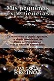 Mis Pequeñas Experiencias, Juan Recinos, 1463775970