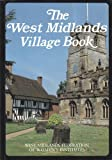 img - for The West Midlands Village Book (Villages of Britain) book / textbook / text book
