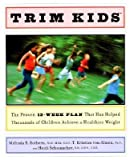 img - for [(Trim Kids)] [Author: Melinda S. Sothern] published on (January, 2002) book / textbook / text book