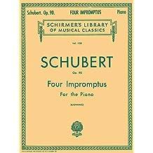 4 Impromptus, Op. 90: Schirmer Library of Classics Volume 1125 Piano Solo