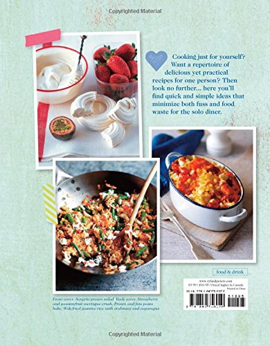 Cooking for One: Over 90 delicious recipes that prove one can be fun