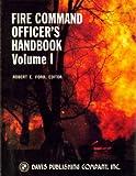 Fire Command Officer's Handbook, Robert E. Ford, 0893683116
