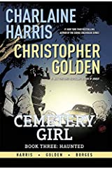 Charlaine Harris Cemetery Girl, Book 3: Haunted