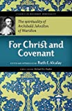 For Christ and Covenant, Archibald Johnston Warriston and Ruth E. Mayers, 1894400364