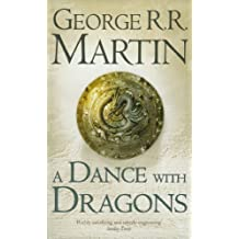 A Dance With Dragons: A Song of Ice and Fire 5 by George R. R. Martin (2012)