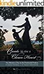 Create in Me a Clean Heart: Ten Minut...