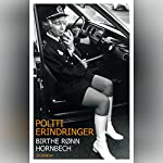 Politierindringer | Birthe Rønn Hornbech