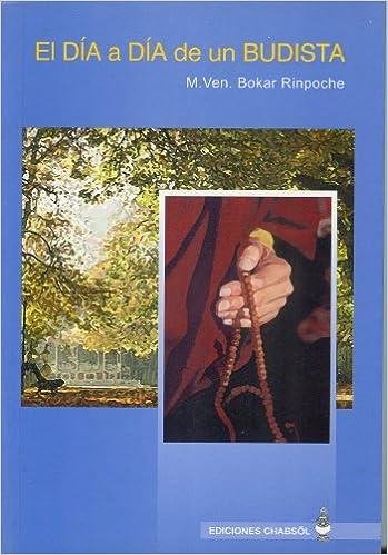 El día a día de un budista: Amazon.es: Bokar, Rinpoché, Lafranke ...