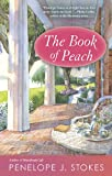 The Book of Peach, Penelope J. Stokes, 0425234495