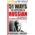 51 Ways to Offend a Russian: An American Blunders Through Russia
