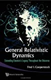 General Relativistic Dynamics, Cooperstock and Fred I. Cooperstock, 9814271160