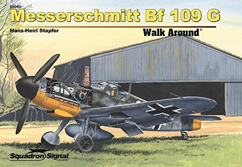 Messerschmitt Bf 109G Walk Around - Hardcover