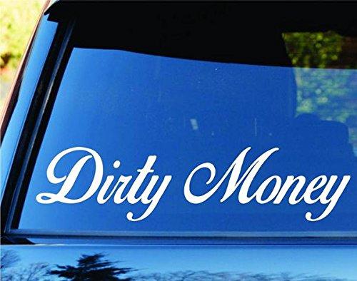 Compare Price To Dirty Money Window Decal Tragerlaw Biz