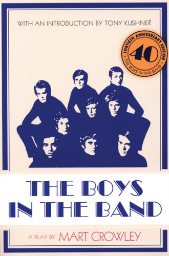 The Boys in the Band: 40th Anniversary Edition