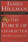 The Force of Character, James Hillman, 0345424050