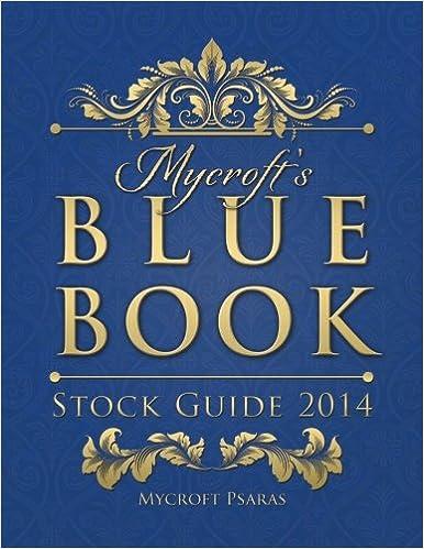 Mycroft's Blue Book Stock Guide 2014: Mycroft Psaras: 9780615900599