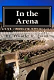 In the Arena: Building the Skills for Peak Performance in Leading Schools and Systems