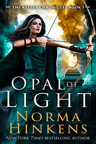 Opal of Light: An epic dragon fantasy (The Keeper Chronicles Book 1) by [Hinkens, Norma]