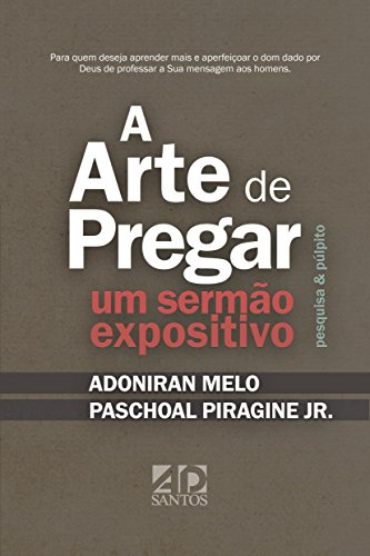 A arte de pregar um sermo expositivo pesquisa plpito a arte de pregar um sermo expositivo pesquisa plpito portuguese edition by fandeluxe Gallery