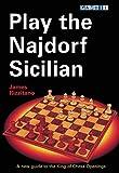 Play The Najdorf Sicilian-James Rizzitano
