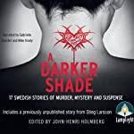 A Darker Shade |  Various Authors