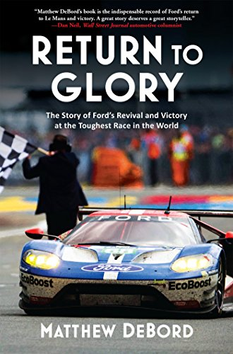 Return to Glory: The Story of Ford's Revival and Victory in the Toughest Race in the World cover