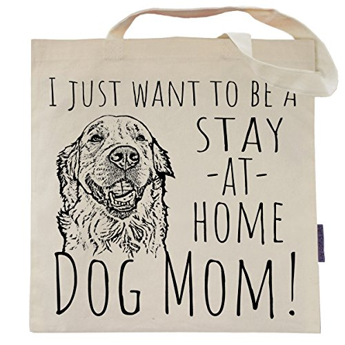 Funny Dog Tote Bag by Pet Studio Art (Casual Tote, Stay At Home Dog Mom)