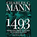 1493 for Young People: From Columbus's Voyage to Globalization Audiobook by Rebecca Stefoff, Charles Mann Narrated by James Fouhey
