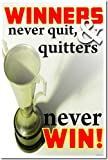 Classroom Motivational Poster - Winners Never Quit and Quitters Never Win