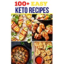 100+ EASY KETO RECIPES: These are the best and easiest low carb recipes you could hope for.