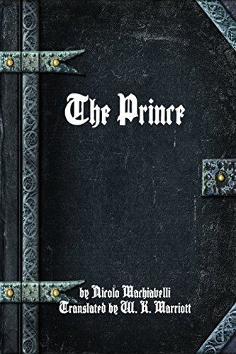 The Prince, by Nicolo Machiavelli