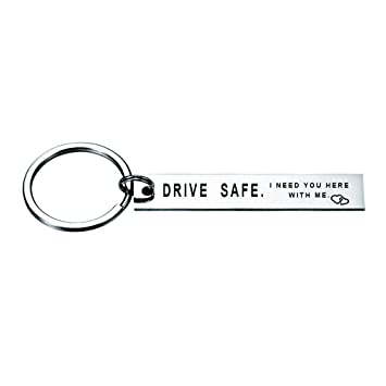 Amazon.com: Drive Safe Handsome Because I Love You I Need ...
