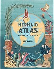 The Mermaid Atlas: Merfolk of the World