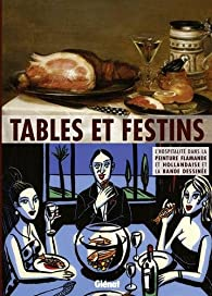 Tables et festins : Catalogue d'exposition par Alain Tapié