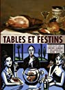 Tables et festins : Catalogue d'exposition par Tapié