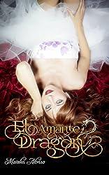 El Amante Dragón (Spanish Edition)