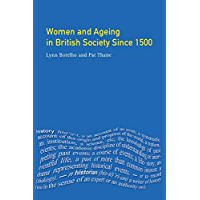 Women and Ageing in British Society since 1500 (Women And Men In History)