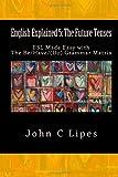 English Explained 5: the Future Tenses, John Lipes, 1481098454