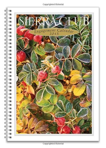 Sierra Club 2013 Engagement Calendar