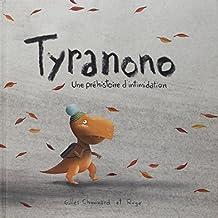 Tyranono: Une préhistoire d'intimidation