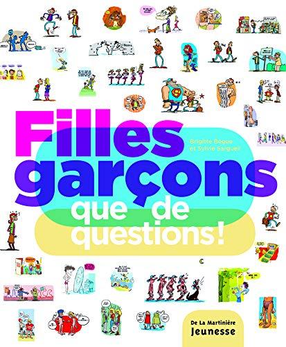 Read Online Filles Garons, Que de Questions ! (French Edition) pdf epub