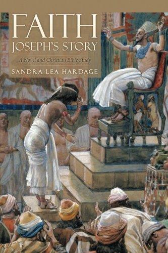 Download FAITH Joseph's Story: A Novel and Christian Bible Study pdf