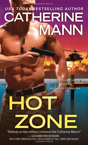 Hot Zone (Elite Force: That Others May Live)
