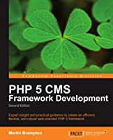 PHP 5 CMS Framework Development, 2nd Edition Front Cover