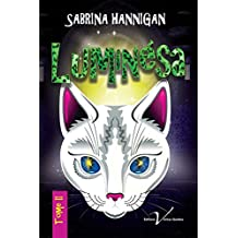 Luminésa, tome 2 (French Edition)