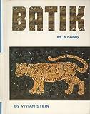 Batik As a Hobby, Vivian Stein, 080695132X