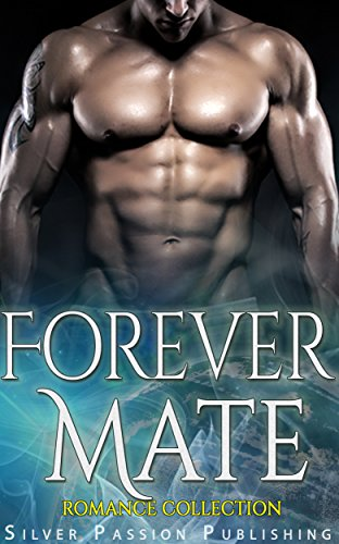 Forever Mate: Romance Collection