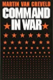 Book cover from Command in Warby Martin Van Creveld